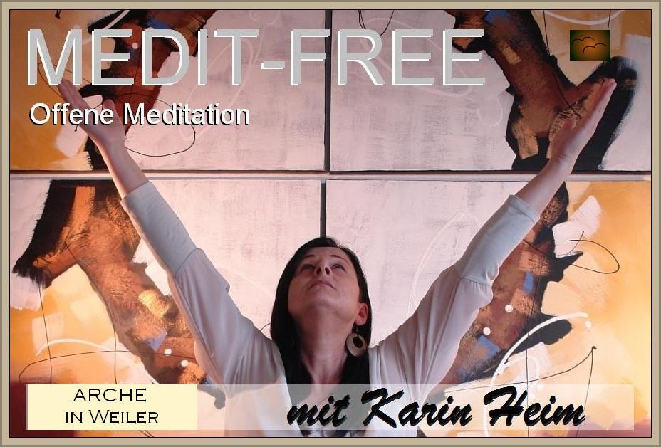 ARCHE-MEDIT. Meditation Vision 2016 mit Karin Heim.