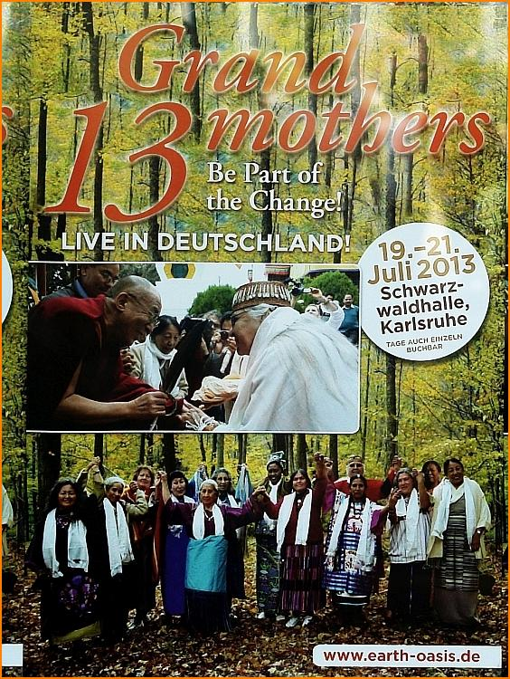 13 Grandmothers - Be Part of the Change! The intention to create world peace comes now with the 13 Indigenous Grandmothers to Karlsruhe. Photo: Heiderose Manthey