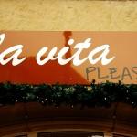 Please. La vita. Nehmen.