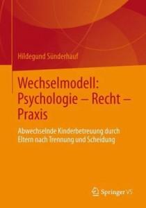 Wechselmodell Psychologie - Recht - Praxis