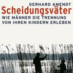 ARCHE-Extern-Cover Scheidungsväter Prof. Dr. Gerhard Amendt