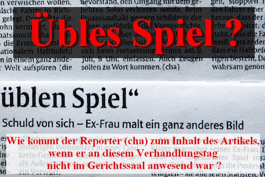 Opfer eines üblen Spiels? Wer bedient die Rheinpfalz bei Abwesenheit des Reporters ?