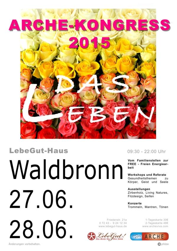 ARCHE-KONGRESS 2015. Im LebeGut-Haus in Waldbronn-Reichenbach.