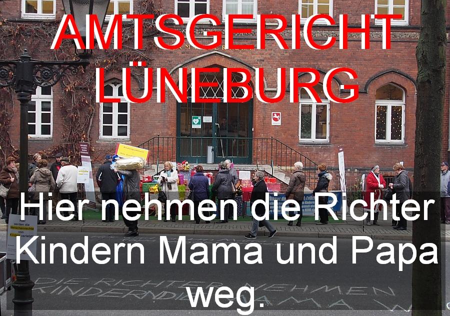 Amtsgericht Lüneburg. Ort der Kinderwegnahme von ihren Eltern.