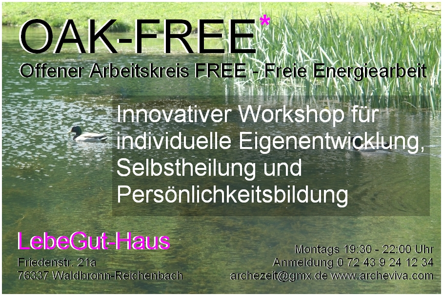 Flyer des Offenen Arbeitskreises FREE - Freie Energiearbeit, kurz OAK - FREE genannt.
