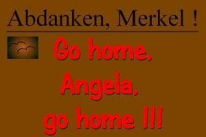 ARCHE Weiler Abdanken, Merkel ! Go home !_01d