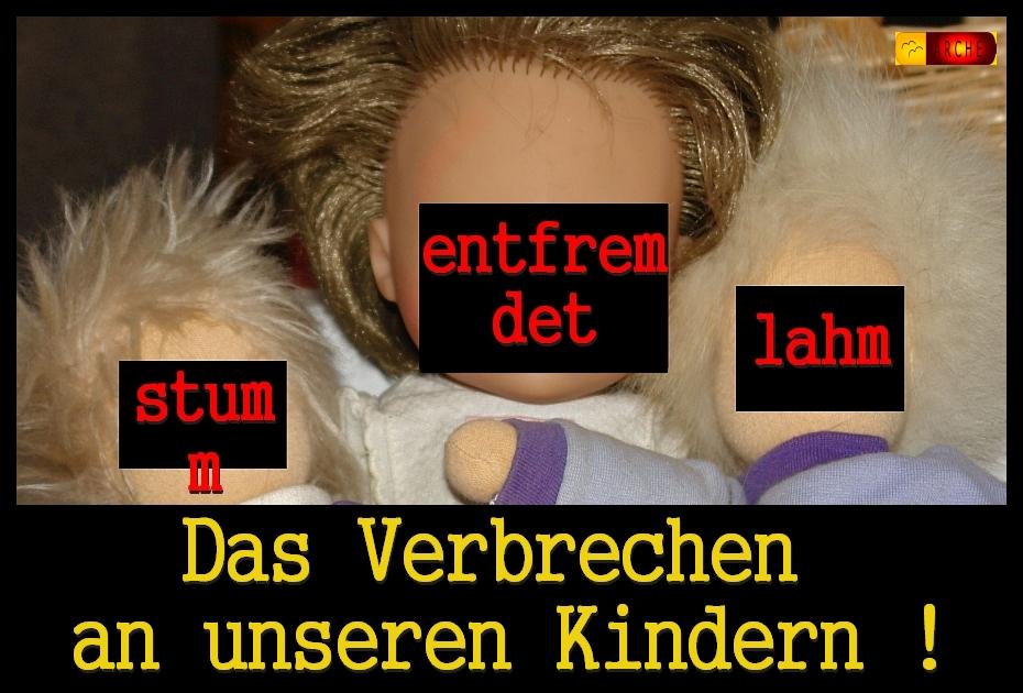 kid - eke - pas - Das Verbrechen an unseren Kindern !