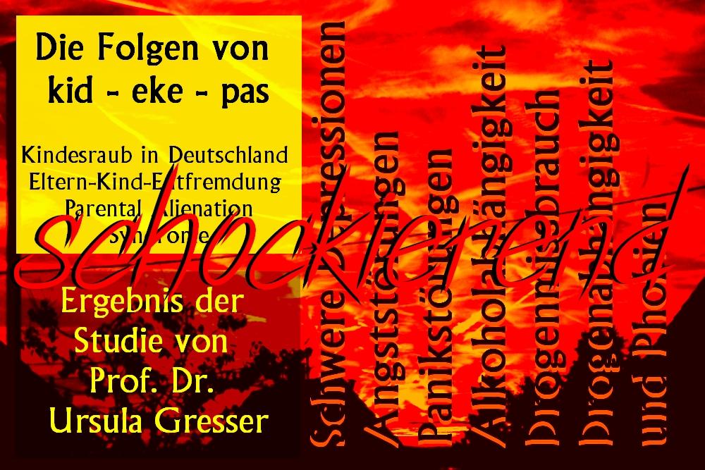 Ergebnis der Wissenschaftlichen Studie zur Isolation von Kindern. kid – eke – pas Kindesraub in Deutschland – Eltern-Kind-Entfremdung – Parental Alienation Syndrome.