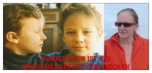 Kindesraub ist ein Menschenrechtsverbrechen.