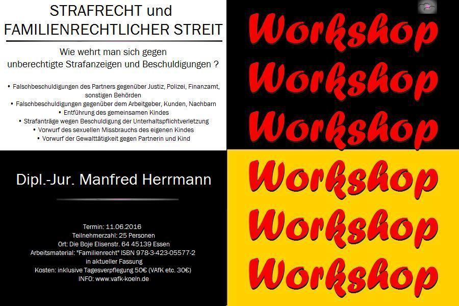 ARCHE--Empfehlung: Workshop Strafrecht und Familienrechtlicher Streit. Was tun bei Falschbeschuldigungen und kriminellen Handlungen der Peiniger ?