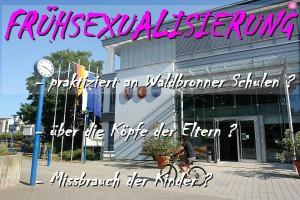 Frühsexualisierung an Waldbronner Schulen ?