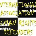 INTERNATIONAL ASSOCIATION OF HUMAN RIGHTS DEFENDERS