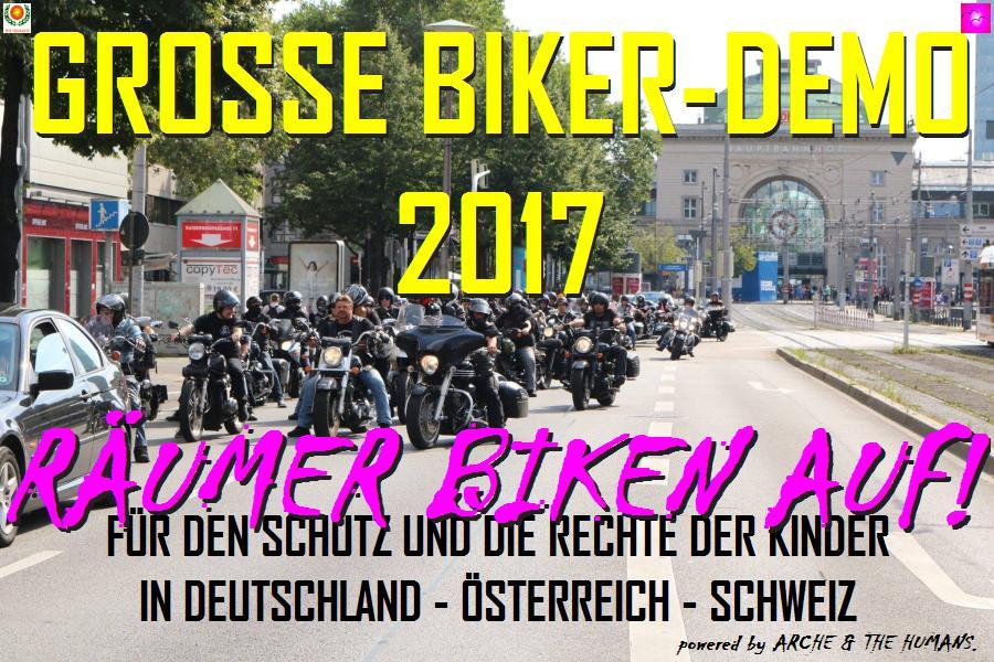 """""""RÄUMER BIKEN AUF !"""" Schluss mit dem Missbrauch von Kindern. Kinder haben Rechte und diese sind einzuhalten. Dafür rollen unsere BIKER schon in einigen Städten Deutschlands. Schließt Euch an !"""