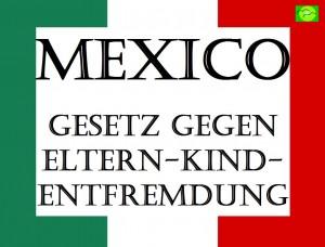 ARCHE Eltern-Kind_Entfremdung Mexiko Gesetzgebung_00
