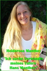 """Heiderose Manthey: """"Ich suche Verwandte meines Vaters Hans Manthey."""""""