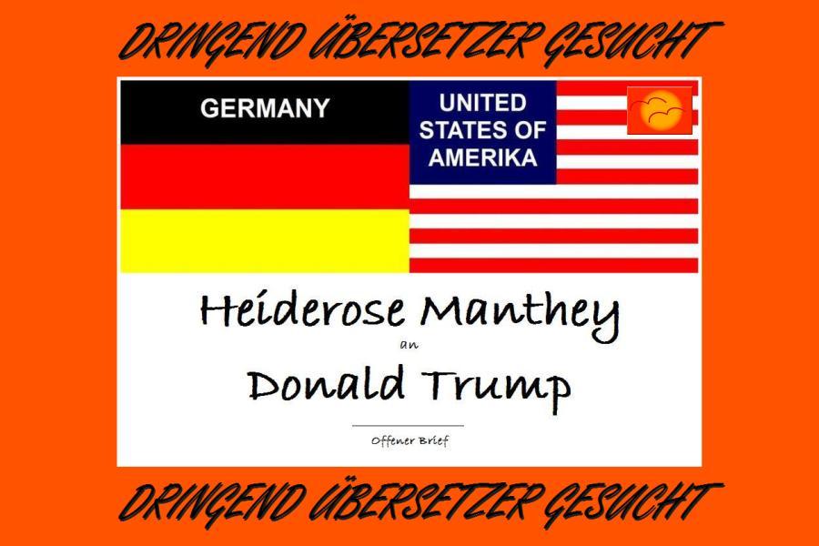 ARCHE Heiderose Manthey an Donald Trump Deutschland USA_01ahoa