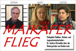 HOFFMANN-MANTHEY-CHRISIDIS. Whistleblower. Film über den Weg der Kinder bis zur Kinderpornomafia.