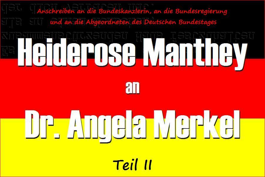 EILT SEHR !!! Leiterin der ARCHE, Heiderose Manthey an Dr. Angela Merkel.