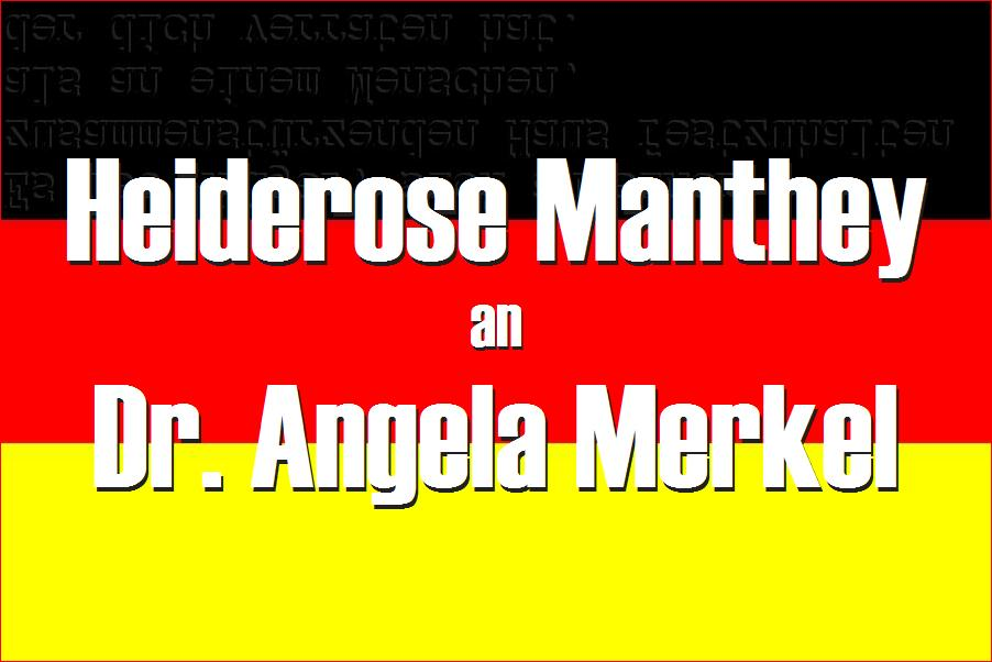 ARCHE Heiderose Manthey an Dr. Angela Merkel Antrag an Bundeskanzlerin und Regierung_02c