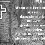 Symbol des Kreuzes hilft nicht.