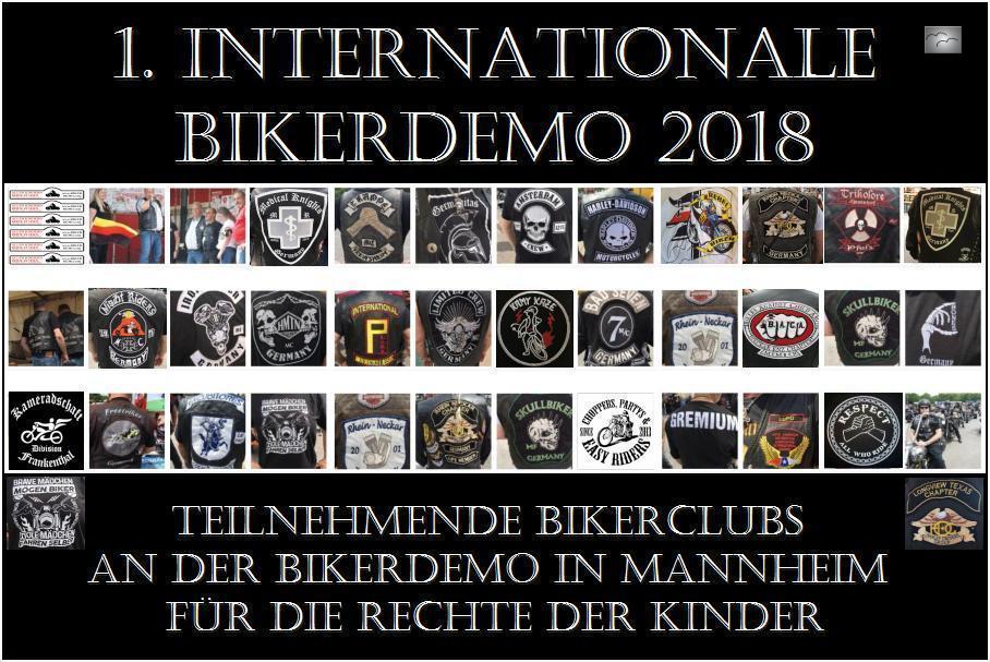 """BIKER SIND TOLL ! SIE HABEN EIN HERZ ! UND REALISIEREN STILLE KINDERWÜNSCHE ! Diese Bikerclubs haben an der 1. INTERNATIONALEN BIKERDEMO 2018 in Mannheim auf dem Meßplatz teilgenommen. ARCHE fragt: """"Wer kann uns für die nächste Demo Fahnen für die Ausfahrt spenden ?"""" Das Logo liegt bereit !"""