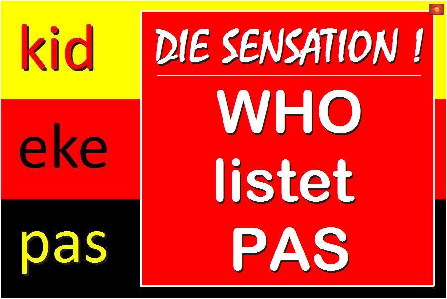 Weltgesundheitsorganisation nimmt PAS auf ! PAS muss diagnostiziert werden !